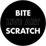 Bite Live Art Scratch