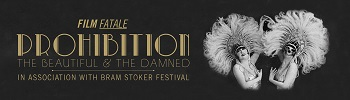 Prohibition as part of Bram Stoker Festival, produced by Project Arts Centre, Dublin
